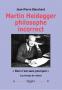 Heidegger philosophe incorrect