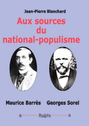 Aux sources du national populisme Maurice Barrés Georges Sorel.jpg